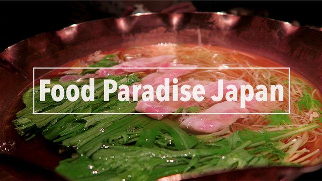 Food Paradise Japan
