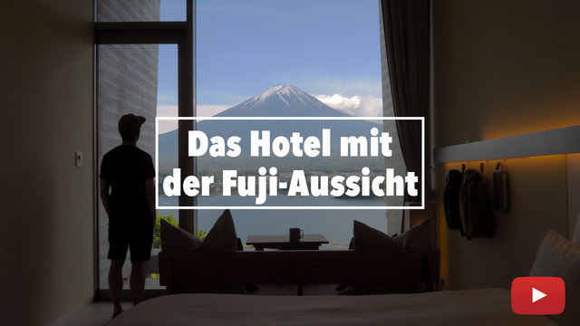Das Hotel mit der Fuji-Aussicht
