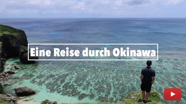 Eine Reise durch Okinawa
