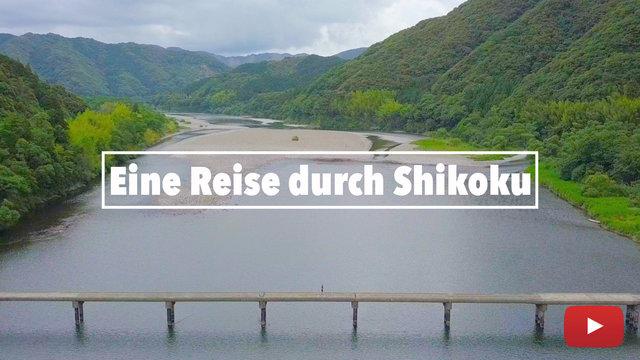 Eine Reise durch Shikoku