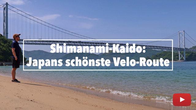 Shimanami-Kaido: Japans schönste Velo-Route